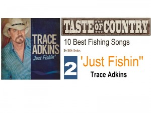 Trace Adkins  Just Fishin