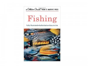 Fishing A Guide to Fresh and Salt Water Fishing