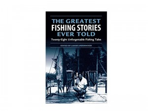 Greatest Fishing Stories